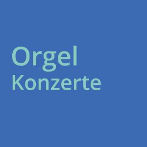 Orgelkonzerte